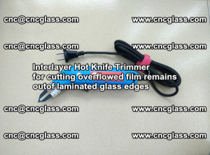 Interlayer Hot Knife Trimmer for cutting overflowed film remains of SentryGlas® safety glass interlayer (46)