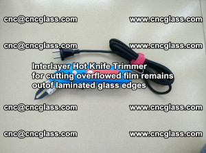 Interlayer Hot Knife Trimmer for cutting overflowed film remains of SentryGlas® safety glass interlayer (47)