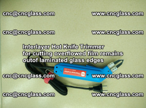 Interlayer Hot Knife Trimmer for cutting overflowed film remains of SentryGlas® safety glass interlayer (7)