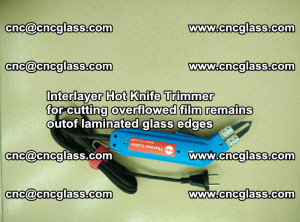 Interlayer Hot Knife Trimmer for cutting overflowed film remains of SentryGlas® safety glass interlayer (8)